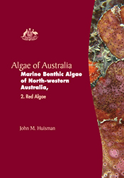 Algae of Australia: Marine Benthic Algae of North-western Australia 2
