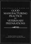 Australian Code of Good Manufacturing Practice for Veterinary Preparations