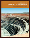 Guidelines for Open Pit Slope Design