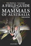 Field Guide to the Mammals of Australia