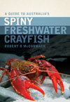 Guide to Australia's Spiny Freshwater Crayfish