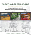 Creating Green Roads