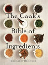 The Cook's Bible of Ingredients