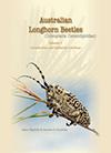 Australian Longhorn Beetles (Coleoptera: Cerambycidae) Volume 1 cover image