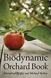 The Biodynamic Orchard Book