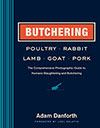 Butchering Poultry, Rabbit, Lamb, Goat and Pork