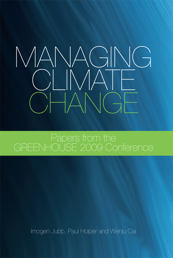 Managing Climate Change: Papers from the Greenhouse 2009 Conference