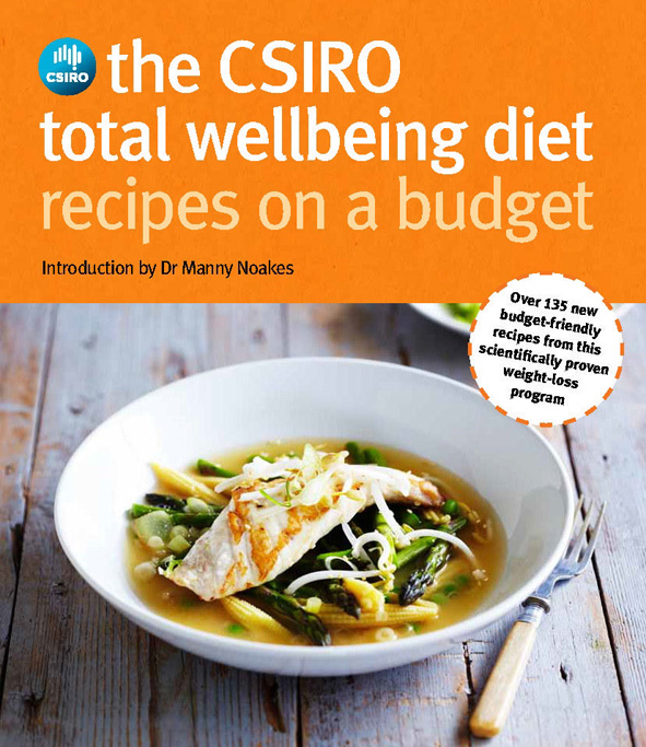 The Csiro Total Wellbeing Diet Recipes On A Budget Dr Manny Noakes
