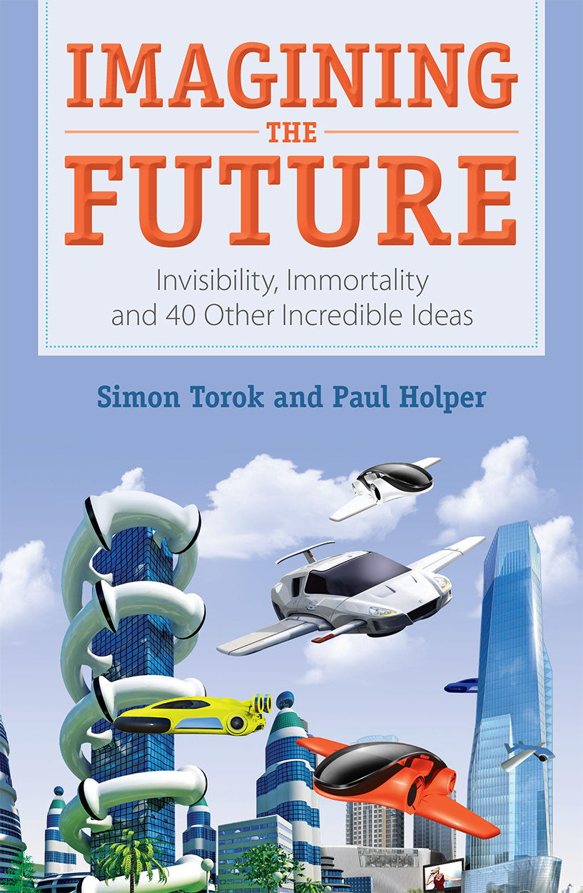 Imagining The Future Simon Torok Paul Holper 9781486302727
