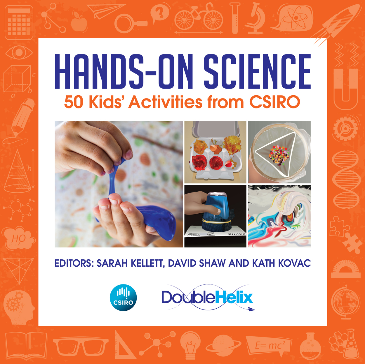 Hands On Science Sarah Kellett David Shaw Kath Kovac 9781486306145 Learn About Electricity For Kids Cover Featuring Five Images Of Activities A White Background W