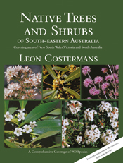 Native Trees And Shrubs Of South Eastern Australia Leon Costermans 9781877069703